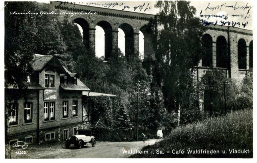 Waldheim i. Sa. Cafe Waldfrieden u. Viadukt
