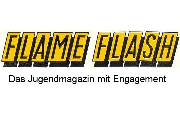 Flame Flash - Das Jugendmagazin mit Engagement