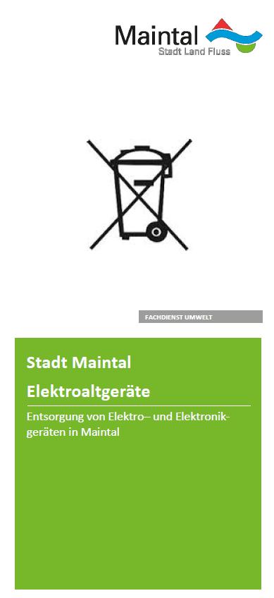 externer Link zur pdf datei Flyer Elektrogeräteentsorgung; Bild zeigt als Symbol eine durchgestrichene Tonne; Foto: Stadt Maintal