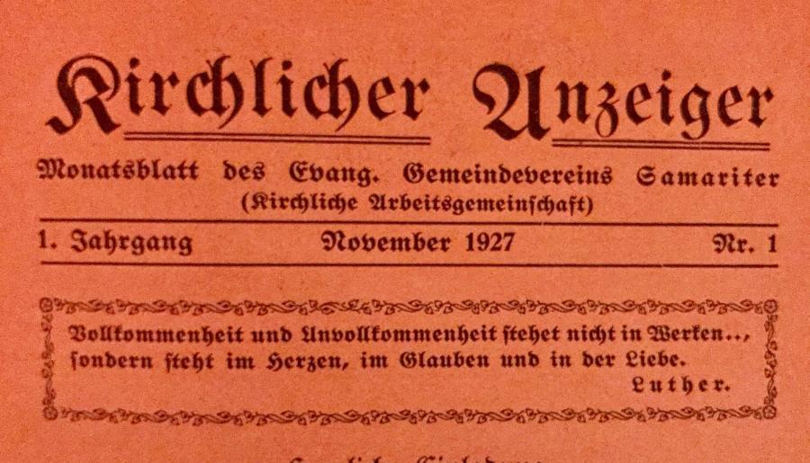 Aus dem Monatsblatt des Evang. Gemeindevereins Samariter vom November 1927