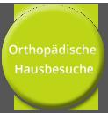 Orthopädische Hausbesuche