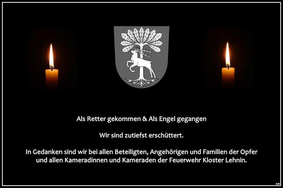 Wir möchten unser tief empfundenes Beileid aussprechen. In Gedanken sind wir bei allen Beteiligten, Angehörigen und Familien der Opfer und allen Kameradinnen und Kameraden der Feuerwehr Kloster Lehnin.