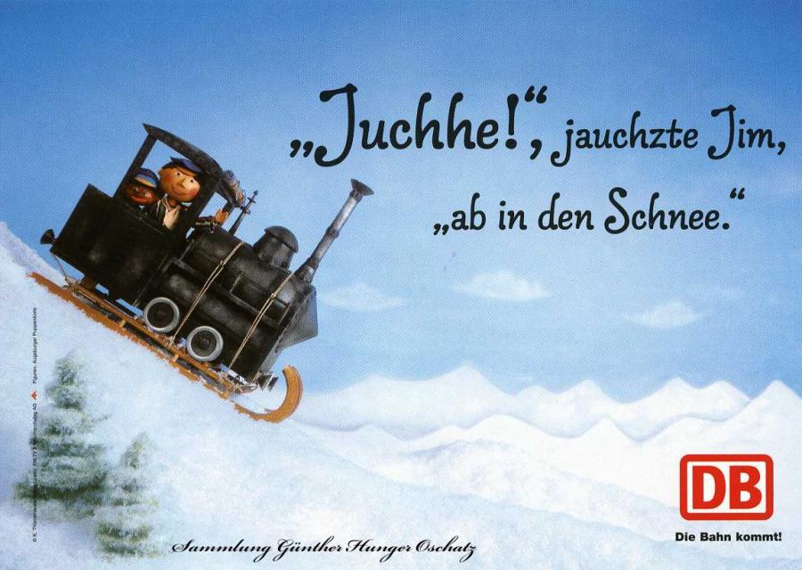 """""""Juchhe!"""", jauchste Jim, """"ab in den Schnee."""""""