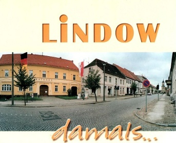 LINDOW damals ... in Wort und Bildern