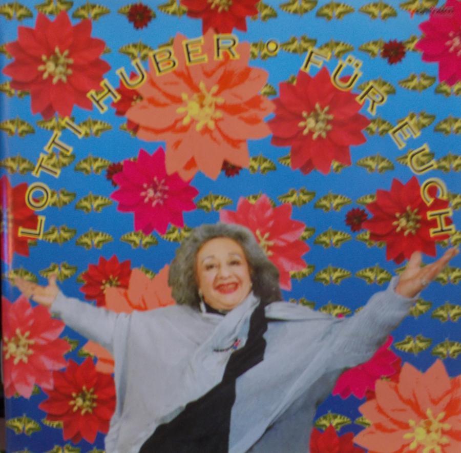 Lotti Huber  - Für Euch