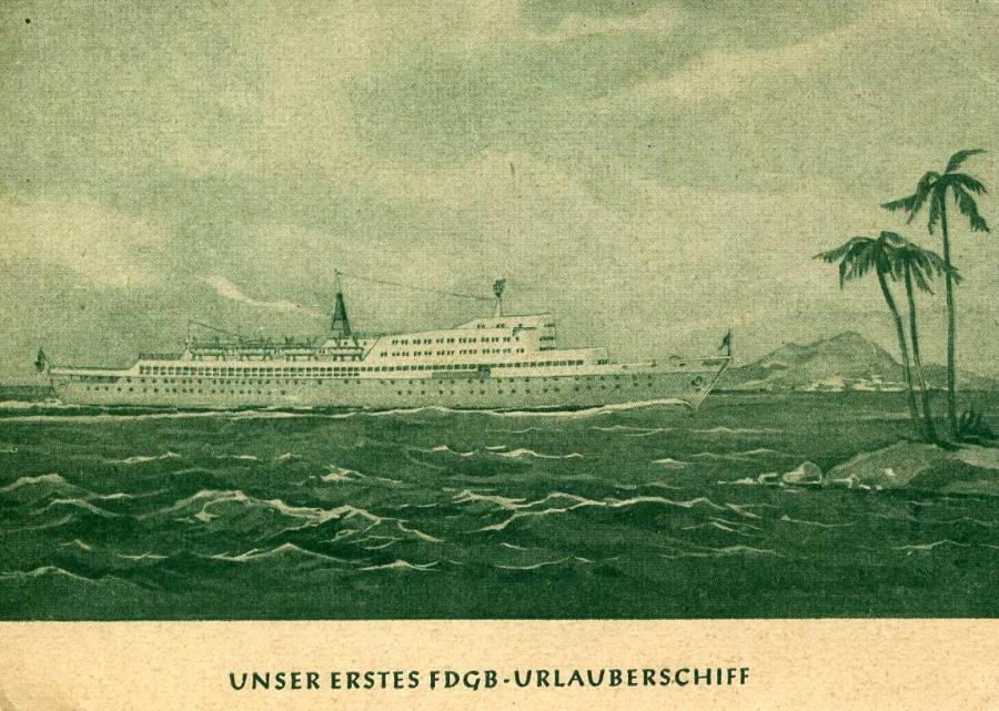 M.S. Unser erstes FDGB-Urlauberschiff Fritz Heckert 1958