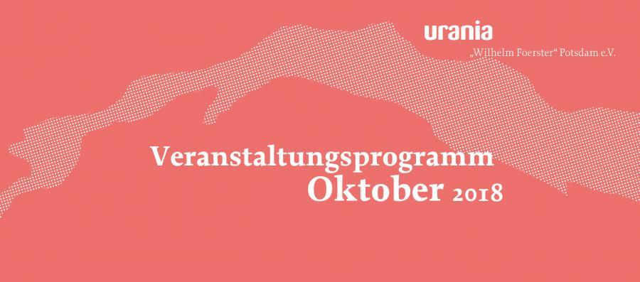 URANIA-Programm Oktober 2018