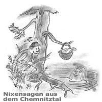 Nixensagen aus dem Chemnitztal
