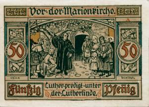 Notgeldschein aus dem Jahr 1921: A - Rückseite mit der Aufschrift:  Vor der Marienkirche Luther predigt unter der Lutherlinde