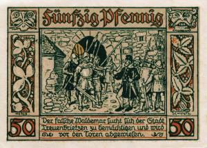 Notgeldschein aus dem Jahr 1921: E - Rückseite mit der Aufschrift:  Der falsche Waldemar sucht sich der Stadt Treuenbrietzen zu bemächtigen, und wird vor den Toren abgewiesen.