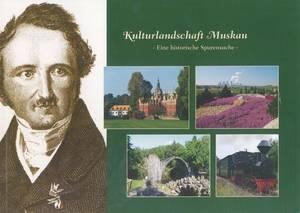 Kulturlandschaft Muskau - Eine historische Spurensuche