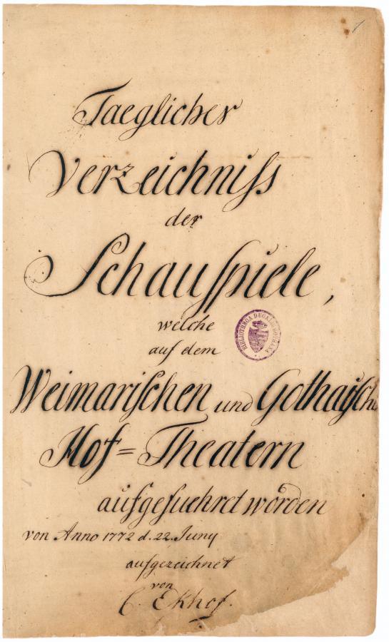 Conrad Ekhof. Taegliches Verzeichniß der Schauspiele, welche auf dem Weimarischen und Gothaischen Hof-Theatern aufgefuehret worden, 1778. Chart-A-01287_Titelblatt