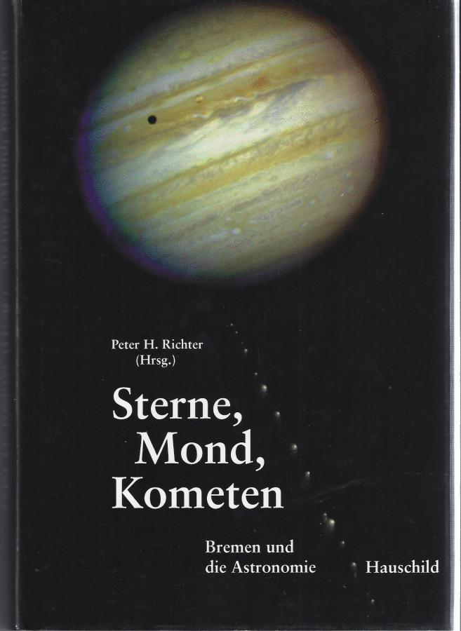 Sterne, Mond, Kometen