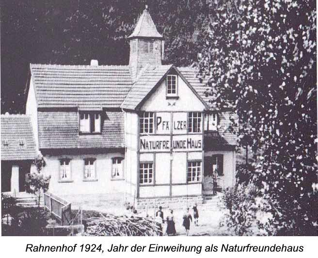 Rahnenhof 1924, Jahr der Einweihung als Naturfreundehaus