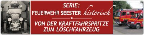 Serie: Fahrzeuggeschichte der Feuerwehr Seester - hier klicken!