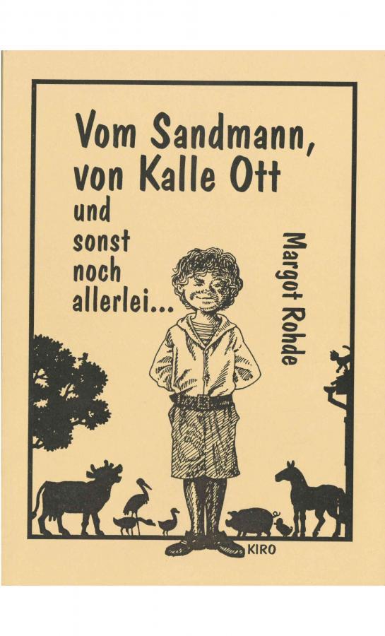 Vom Sandmann, von Kalle Ott und sonst noch allerlei...