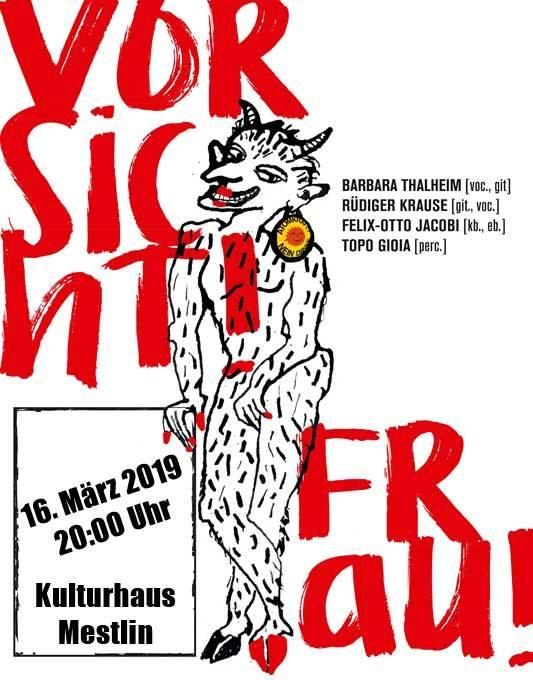 VORSICHT! FRAU! 16.03.2019 Kulturhaus Mestlin