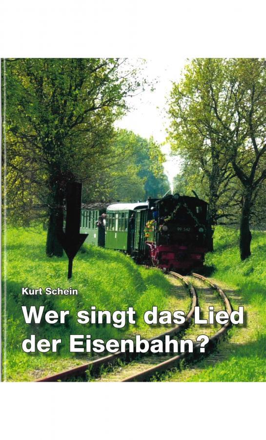 Wer singt das Lied der Eisenbahn?