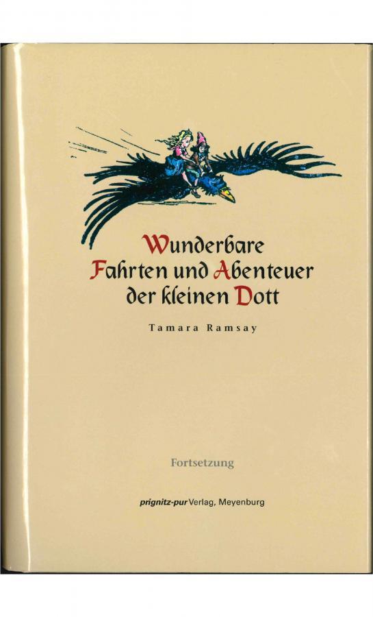 Wunderbare Fahrten und Abenteuer der kleinen Dott (Fortsetzung)