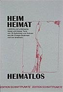 Heim, Heimat, Heimatlos