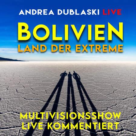 BOLIVIEN - LAND DER EXTREME