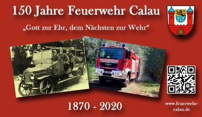 Die Calauer Feuerwehr feiert 2020 ihr 150-jähriges Bestehen. Grafik: Stadt Calau / Jan Hornhauer