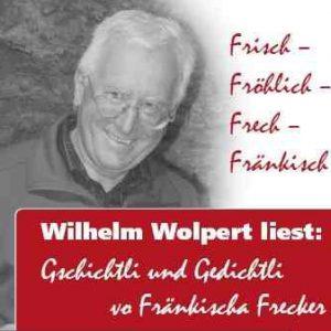 Fränkischer Abend mit Wilhelm Wolpert
