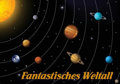 Fantastisches Weltall