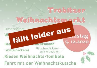 Tröbitzer Weinhachtsmarkt 2020 abgesagt