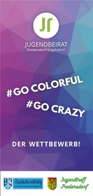 #go colourful #go crazy